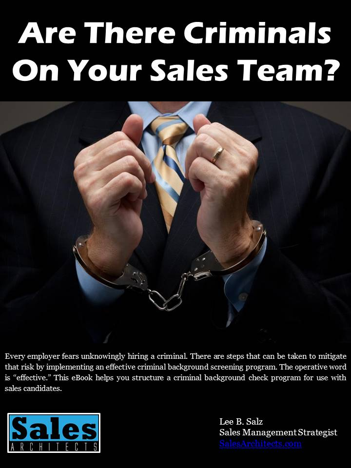 Are There Criminals On Your Sales Team?